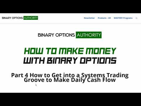 How to Make Money with Binary Options Part 4 – Get a Groove